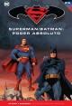 BATMAN Y SUPERMAN - colección novelas gráficas 21: SUPERMAN/BATMAN: PODER ABSOLUTO