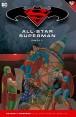BATMAN Y SUPERMAN - colección novelas gráficas 08: ALL-STAR SUPERMAN PARTE 02