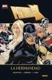 Marvel deluxe:  PATRULLA-X: LA HERMANDAD