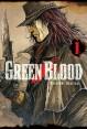 GREEN BLOOD 01   (de 05)