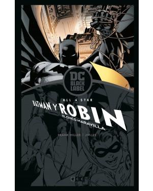 ALL-STAR BATMAN Y ROBIN, EL CHICO MARAVILLA  (Edición DC Black Label)