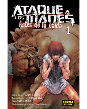 ATAQUE A LOS TITANES: ANTES DE LA CAÍDA 01