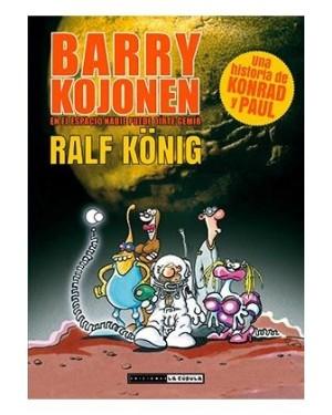 BARRY KOJONEN. EN EL ESPACIO NADIE PUEDE OIRTE GEMIR