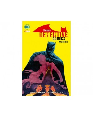 BATMAN: DETECTIVE COMICS - ANARQUÍA