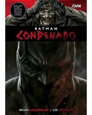 BATMAN: CONDENADO   (Ovni Press)