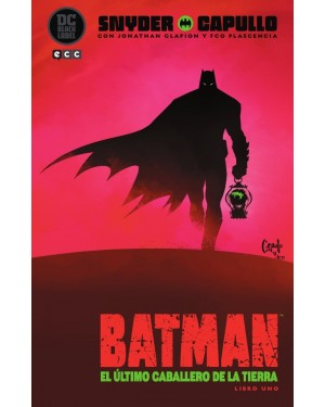 BATMAN: EL ÚLTIMO CABALLERO DE LA TIERRA VOL. 1 DE 3