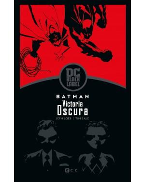 BATMAN: VICTORIA OSCURA (BIBLIOTECA DC BLACK LABEL)