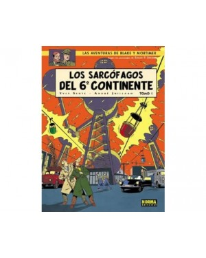 BLAKE Y MORTIMER 16. LOS SARCÓFAGOS DEL 6º CONTINENTE VOL.1: LA AMENAZA UNIVERSAL
