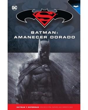 BATMAN Y SUPERMAN - colección novelas gráficas 20: BATMAN: AMANECER DORADO