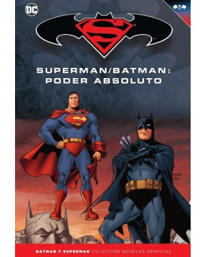 BATMAN Y SUPERMAN - colección novelas gráficas 21: SUPERMAN/BATMAN: PODER ABSOLUTO