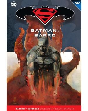 BATMAN Y SUPERMAN - colección novelas gráficas 28: BATMAN: BARRO