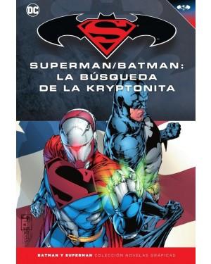 BATMAN Y SUPERMAN - colección novelas gráficas 29:SUPERMAN/BATMAN: LA BÚSQUEDA DE LA KRYPTONITA