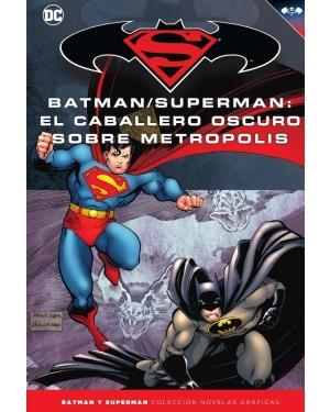 BATMAN Y SUPERMAN - colección novelas gráficas 38: EL CABALLERO OSCURO SOBRE METRÓPOLIS