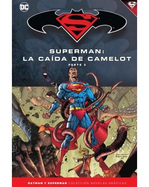 BATMAN Y SUPERMAN - colección novelas gráficas 40: SUPERMAN: LA CAÍDA DE CAMELOT PARTE 2