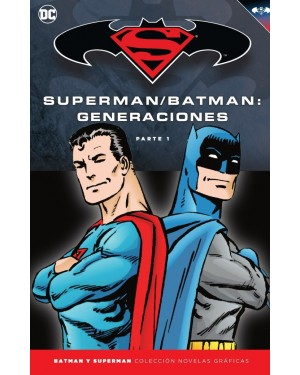 BATMAN Y SUPERMAN - colección novelas gráficas 53: BATMAN/SUPERMAN: GENERACIONES PARTE 1