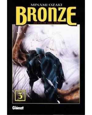 BRONZE, ZETSUAI SINCE 1989  #03