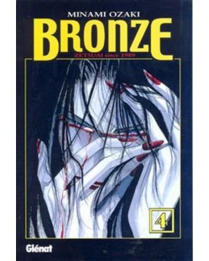 BRONZE, ZETSUAI SINCE 1989  #04