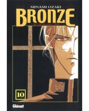 BRONZE, ZETSUAI SINCE 1989  #10