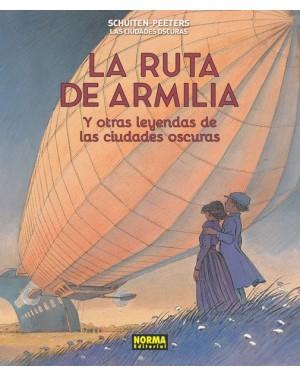 LAS CIUDADES OSCURAS 05. LA RUTA DE ARMILIA Y OTRAS LEYENDAS DE LAS CIUDADES OSCURAS