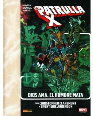 Marvel Graphic Novel:  LA IMPOSIBLE PATRULLA-X: DIOS AMA, EL HOMBRE MATA