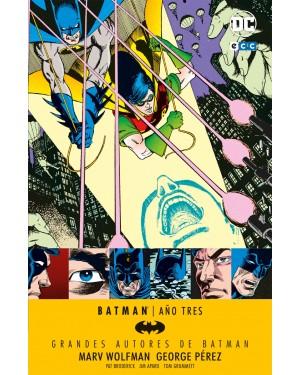 Grandes autores de BATMAN: MARV WOLFMAN – BATMAN: AÑO TRES