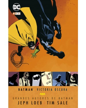 Grandes autores de Batman:  JEPH LOEB, TIM SALE:  BATMAN: VICTORIA OSCURA