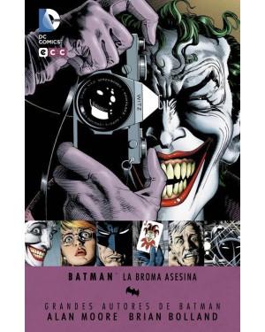 Grandes autores Batman:  BATMAN: LA BROMA ASESINA