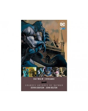 Grandes Autores de BATMAN: DEVIN GRAYSON/JOHN BOLTON - INTERCAMBIO