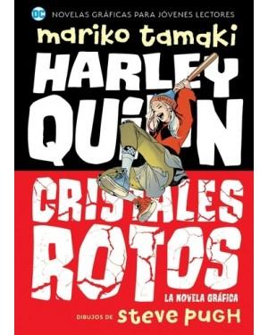 HARLEY QUINN CRISTALES ROTOS (LA NOVELA GRAFICA)