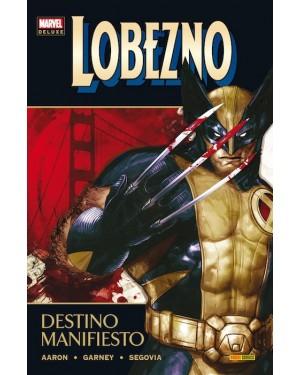Marvel deluxe: LOBEZNO 03:  DESTINO MANIFIESTO