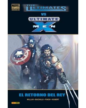 Marvel deluxe:  THE ULTIMATES vs ULTIMATE X-MEN: EL RETORNO DEL REY