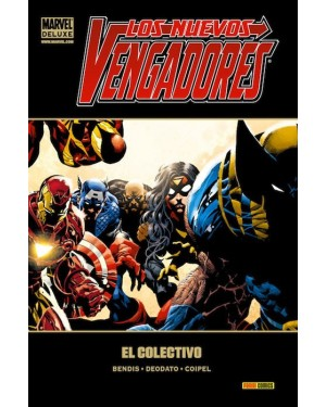 Marvel deluxe:  LOS NUEVOS VENGADORES 04:  EL COLECTIVO