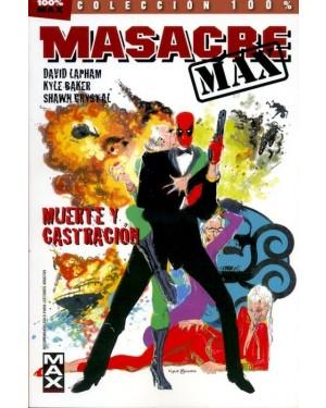 100% MAX. Masacre MAX 3 ¡Muerte y castración!