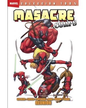 100% Marvel. Masacre Corps: REUNIÓN
