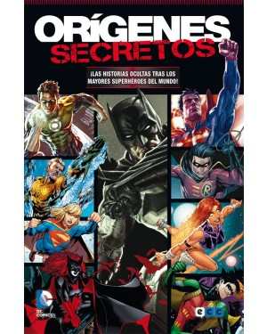 ORÍGENES SECRETOS 01: SUPERMAN/BATMAN/GREEN LANTERN