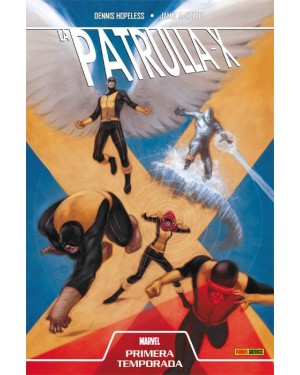 Primera Temporada. LA PATRULLA-X