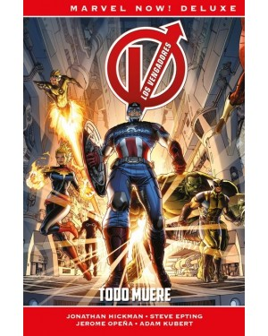 Marvel now! deluxe:  LOS VENGADORES DE JONATHAN HICKMAN 01: TODO MUERE