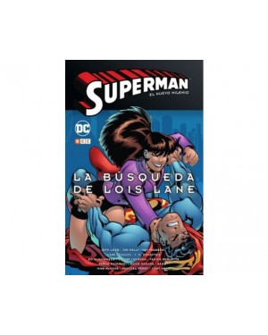 SUPERMAN: EL NUEVO MILENIO 02. LA BÚSQUEDA DE LOIS LANE