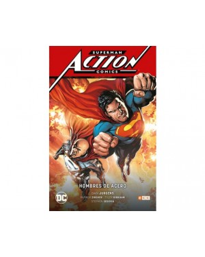 SUPERMAN: ACTION COMICS 02: HOMBRES DE ACERO