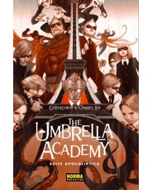 THE UMBRELLA ACADEMY 01: SUITE APOCALÍPTICA  (cartoné)