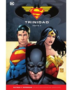 BATMAN Y SUPERMAN - COLECCIÓN NOVELAS GRÁFICAS ESPECIAL: TRINIDAD PARTE 4