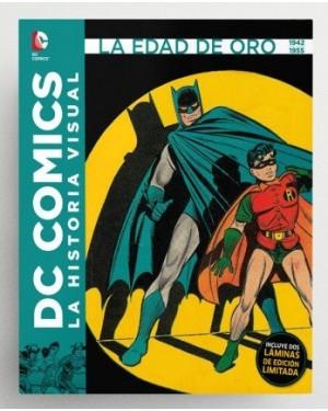 DC COMICS: LA HISTORIA VISUAL. LA EDAD DE ORO 1942 A 1955