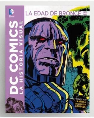 DC COMICS: LA HISTORIA VISUAL. LA EDAD DE ORO 1970 A 1977