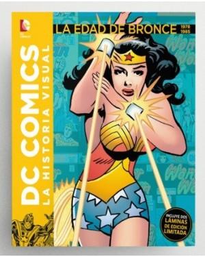 DC COMICS: LA HISTORIA VISUAL. LA EDAD DE ORO 1978 A 1985