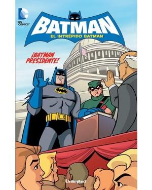 EL INTRÉPIDO BATMAN 02:  ¡BATMAN PRESIDENTE!