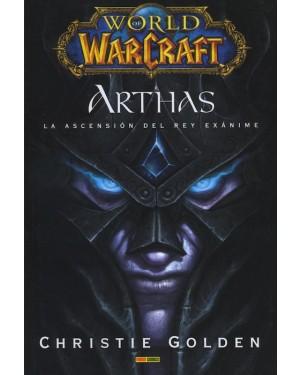 WORLD OF WARCRAFT: ARTHAS, LA ASCENCION DEL REY EXÁNIME