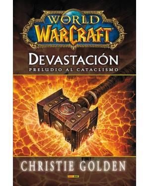 WORLD OF WARCRAFT: DEVASTACIÓN, PRELUDIO AL CATACLISMO