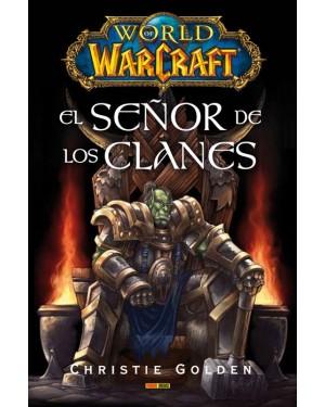 WORLD OF WARCRAFT: EL SEÑOR DE LOS CLANES