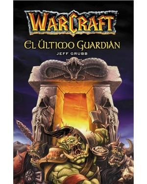 WARCRAFT:  EL ÚLTIMO GUARDIÁN