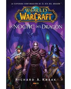 WORLD OF WARCRAFT: LA NOCHE DEL DRAGÓN